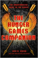 The Hunger Games Companion by Lois H. Gresh: Book Cover