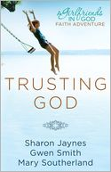 Trusting God by Sharon Jaynes: Book Cover