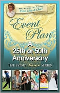 download Event Plan a 25th or 50th ANNIVERSARY PARTY book