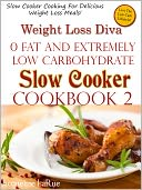 download Weight Loss Diva Low Carb Slow Cooker Cookbook 2 book