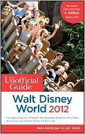 The Unofficial Guide Walt Disney World 2012 by Bob Sehlinger: NOOK Book Cover