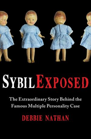 Amazon kindle books download Sybil Exposed: The Extraordinary Story Behind the Famous Multiple Personality Case by Debbie Nathan (English Edition) 9781439168271 CHM DJVU
