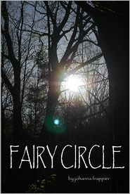 Fairy Circle by johanna frappier: NOOK Book Cover