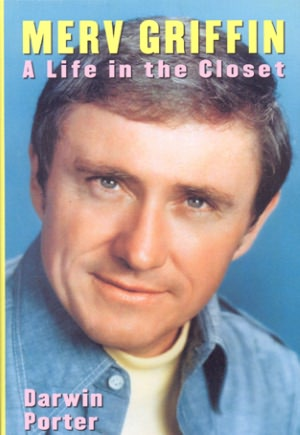 Merv Griffin: A Life in the Closet