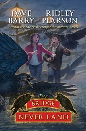 The Bridge to Never Land (Starcatchers Series #5)