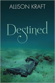 Destined by Allison Kraft: NOOK Book Cover