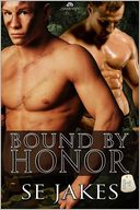 Bound by Honor by SE Jakes: Book Cover