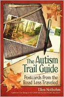 The Autism Trail Guide by Ellen Notbohm: Book Cover