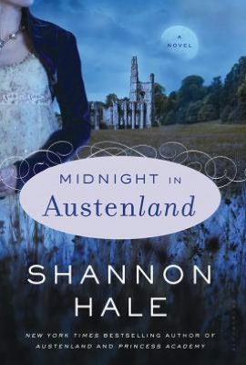 Shannon Hale - Midnight in Austenland Reviews