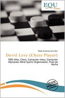 David Levy (Chess Player) by Wade Anastasia Jere: Book Cover
