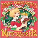 Mary Engelbreit's Nutcracker by Mary Engelbreit: Book Cover