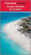 Frommer's Portable Aruba, Bonaire and Curacao by Christina Paulette Col?n: NOOK Book Cover