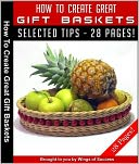 download How To Create Great Gift Baskets! book