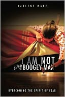 download I Am Not Afraid of the Boogey Man book