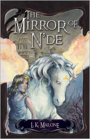 The Mirror of N'de: A Novel by L. K. Malone: Book Cover