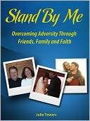 download Stand By Me - Blessings of Tragedy - Featuring Columbine Survivor Emily Wyant book