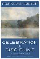 Celebration of Discipline by Richard J. Foster: Book Cover