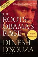 The Roots of Obama's Rage by Dinesh D'Souza: Book Cover