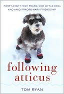 Following Atticus by Tom Ryan: NOOK Book Cover