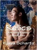 Relics by Vijaya Schartz: NOOK Book Cover