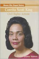Coretta Scott King by Joanne Mattern: Book Cover