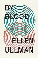 By Blood by Ellen Ullman: Book Cover