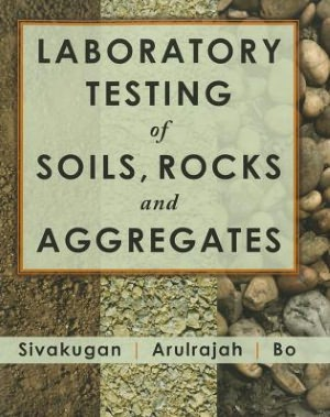 Laboratory Testing of Soils, Rocks, and Aggregates