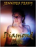 Diamond Eyes- A Novella