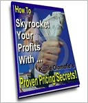 download Simple Step Techniques - Skyrocket Your Profits With - Proven Pricing Secrets book