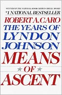 Means of Ascent by Robert A. Caro: NOOK Book Cover