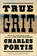 True Grit by Charles Portis: NOOK Book Cover
