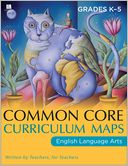Common Core Curriculum Maps in English Language Arts, Grades K-5 by Common Core: Book Cover