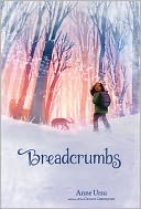 Breadcrumbs by Anne Ursu: NOOK Book Cover