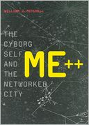 download Me++ : The Cyborg Self and the Networked City book