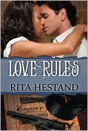 Love Rules by Rita Hestand: NOOK Book Cover