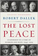 The Lost Peace by Robert Dallek: Book Cover