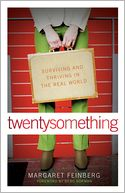 download twentysomething : Surviving and Thriving in the Real World book