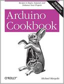 Arduino Cookbook by Michael Margolis: Book Cover