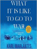 What It Is Like to Go to War by Karl Marlantes: Audio Book Cover