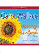 Leaving Van Gogh by Carol Wallace: Audio Book Cover