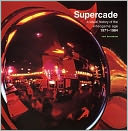 download Supercade : A Visual History of the Videogame Age 1971-1984 book