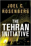 The Tehran Initiative by Joel C. Rosenberg: NOOK Book Cover
