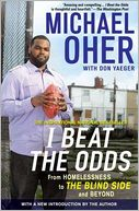 I Beat the Odds by Michael Oher: Book Cover