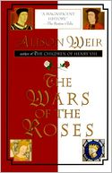 The Wars of the Roses by Alison Weir: NOOK Book Cover