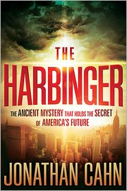 The Harbinger: The Ancient Mystery That Holds the Secret of America's Future by Jonathan Cahn: Book Cover