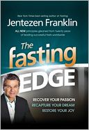 download The Fasting Edge : Recover your passion. Recapture your dream. Restore your joy. book