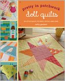download pretty in patchwork : doll quilts: 24 little quilts to