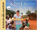Kisses from Katie by Katie J. Davis: CD Audiobook Cover