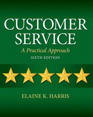 Customer Service: A Practical Approach