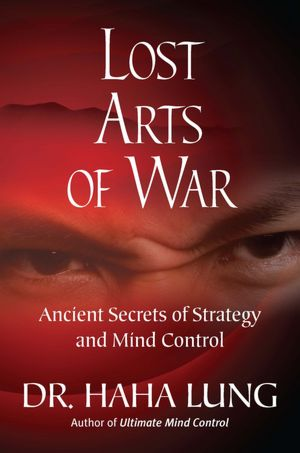 Ebook mobi downloads Lost Art of War by Dr. Haha Lung  9780806535067 (English Edition)